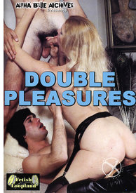 Double Pleasures